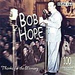 Bob Hope Thanks For The Momory: 25 Original Mono Recordings 1938-1952