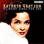 Kathryn Grayson My Heart Sings For You