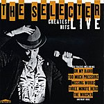 The Selecter Greatest Hits Live