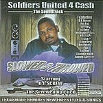 DJ Screw Soldiers United For Cash: Slowed & Throwed