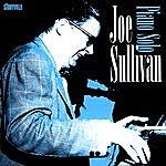 Joe Sullivan Piano Solo