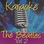 The Beatles Karaoke: The Beatles, Vol.2