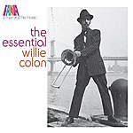 Willie Colón A Man And His Music: The Essential Willie Colon