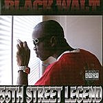 Black Walt 55th Street Legend (Parental Advisory)
