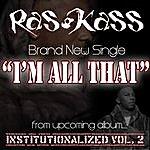 Ras Kass I'm All That (Single)
