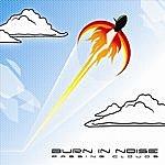 Burn In Noise Burn In Noise
