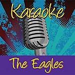 Eagles Karaoke: The Eagles