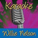 Willie Nelson Karaoke: Willie Nelson