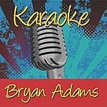 Bryan Adams Karaoke: Bryan Adams