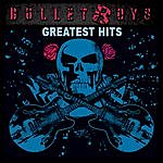 Bulletboys Greatest Hits