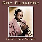 Roy Eldridge Little Jazz Greats