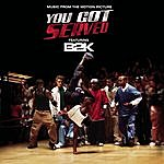 B2K You Got Served: Music From The Motion Picture