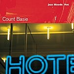 Count Basie & His Orchestra Jazz Moods: Hot
