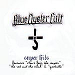 Blue Öyster Cult Super Hits