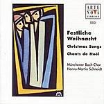 Münchener Bach-Chor Festliche Weihnacht/Christmas Songs/Chants De Noël