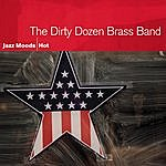 The Dirty Dozen Brass Band Jazz Moods: Hot