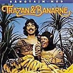 Trazan & Banarne Sangtajm Med