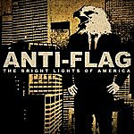 Anti-Flag The Bright Lights Of America