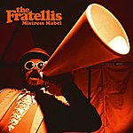The Fratellis Mistress Mabel (Radio Edit)