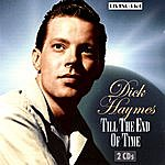 Dick Haymes Till The End Of Time: 49 Original Mono Recordings 1940-1950
