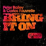 Peter Bailey Bring It On (2-Track Single)