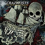 36 Crazyfists The Tide And Its Takers