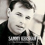 Sammy Kershaw The Ultimate Collection