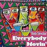 Bob Sinclar Everybody Movin (5-Track Maxi-Single)