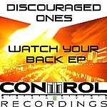 Discouraged Ones Watch Your Back/Ghetto Story (Single)