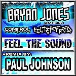 Bryan Jones Feel The Sound (4-Track Maxi-Single)