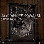 Alexander Kowalski Damage EP