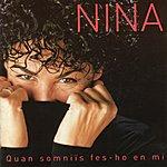 Nina Quan Somniïs Fes-Ho En Mi