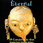 Eternal 16 Canciones De Oro