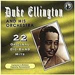 Duke Ellington & His Orchestra 22 Original Big Band Recordings