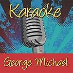 George Michael Karaoke: George Michael