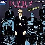 Roy Fox Whispering (Original Mono Recordings: 1931 - 1938)