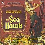 Erich Wolfgang Korngold The Sea Hawk: Original Motion Picture Score