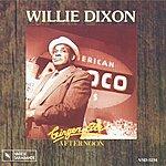 Willie Dixon Ginger Ale Afternoon: Original Motion Picture Soundtrack