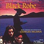 Georges Delerue Black Robe: Oringinal Motion Picture Soundtrack