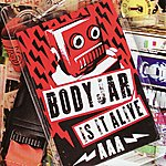 Bodyjar Is It Alive
