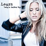 Laura Today's Another Day (Single)