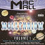 Mac Mall Mallennium, Vol.1 (Parental Advisory)