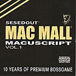Mac Mall Macuscript, Vol.1: 10 Years Of Premium Bossgame