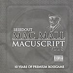 Mac Mall Macuscript, Vol.3: 10 Years of Premium Bossgame (Parental Advisory)