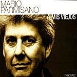 Mario Parmisano A Mis Viejos