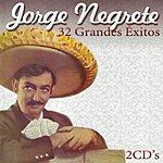 Jorge Negrete 32 Grandes Éxitos: CD 2