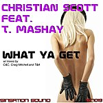 Christian Scott What Ya Get (3-Track Remix Maxi-Single)