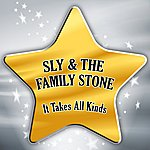 Sly & The Family Stone It Takes All Kinds