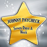 Johnny Paycheck Seven Days A Week