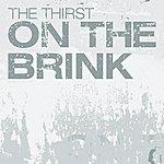 Thirst On The Brink